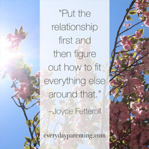 put the relationship first and then figure out how to fit everything else around that